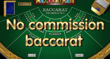 Играть в No Comission Baccarat